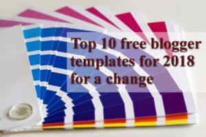 top 10 blogger templates anuptechtips min